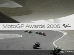 MotoGP Awards 2005 - Video Highlights