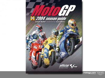 MotoGP 2004 season guide on sale in UK