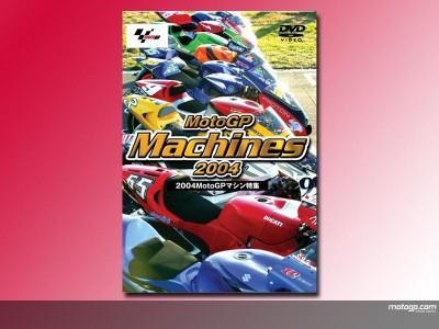 DVD 『MotoGP Machines 2004 MotoGPマシン特集』が明日から発売
