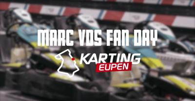 Marc VDS fan day at Karting Eupen