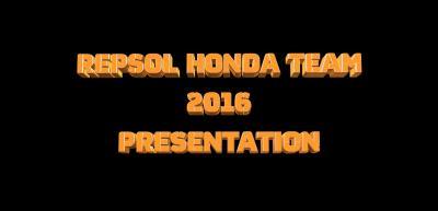 Repsol Honda Team 2016 presentation