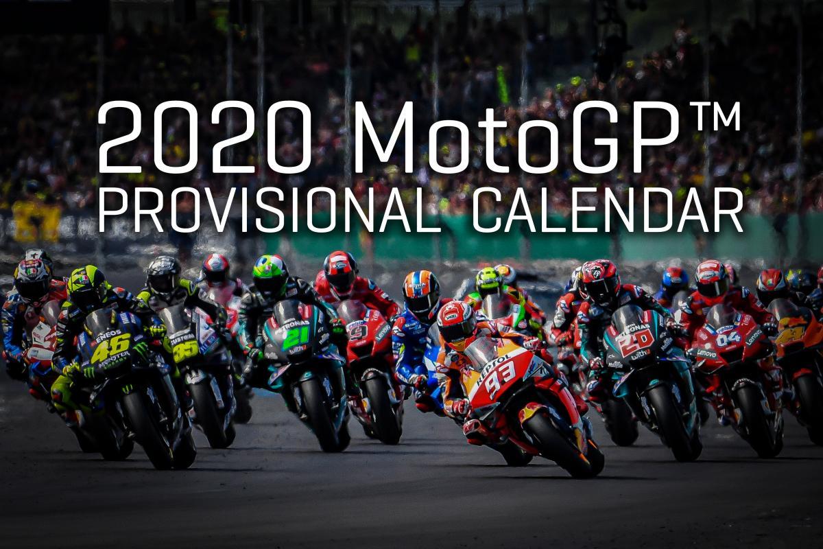Calendrier World Tour 2020.Motogp2020 Provisional 2020 Calendar Released Motogp