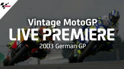 Vintage MotoGP | 2003 #GermanGP (Free video)