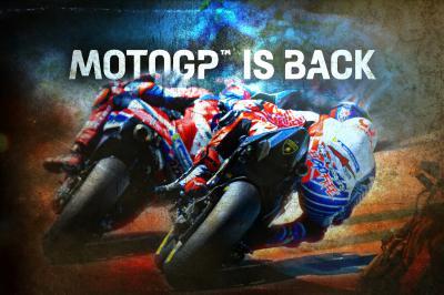 MotoGP™ IS BACK
