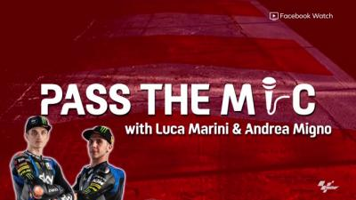 Pass The Mic: Luca Marini and Andrea Migno What are