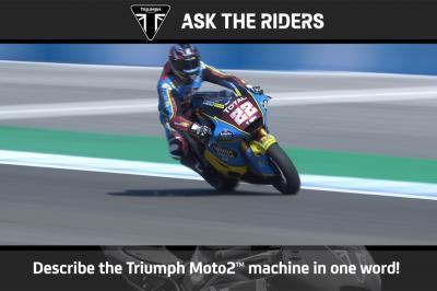 Moto2™-Fahrer beschreiben den Triumph-Motor in einem Wort