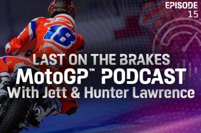 Jett & Hunter Lawrence: MotoGP™ and living the dream